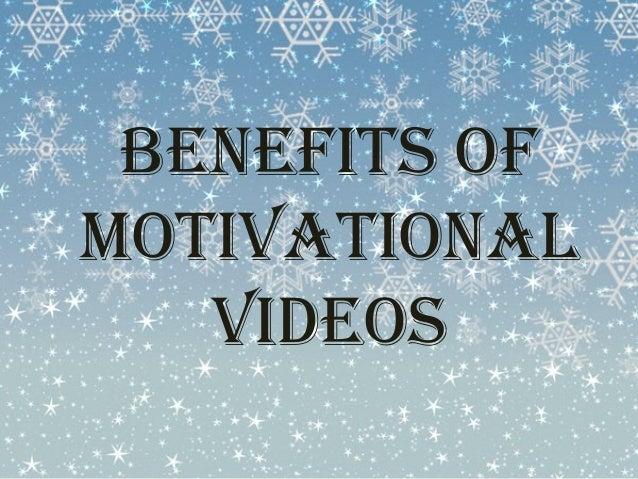Benefits of  Motivational  videos