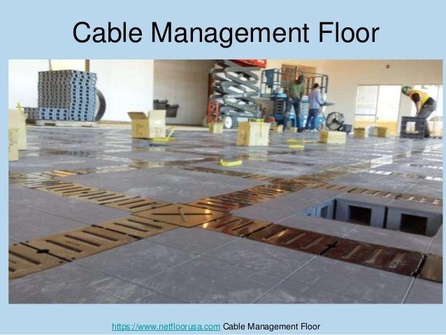 ... Cable Management Floor; 11. ...