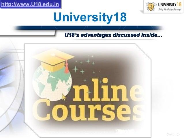 University18 http://www.U18.edu.inhttp://www.U18.edu.in U18's advantages discussed inside…U18's advantages discussed insid...