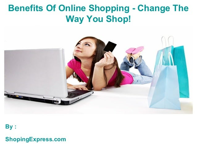 What are the benefits of shopping?