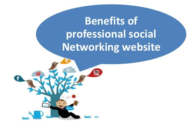 the benefits of social networking Are social networking sites good for society  social media - are social networking sites good for our  benefits for the consumer often include special.