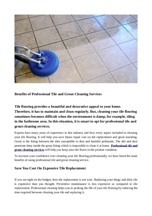 Benefits Of Professional Tile And Grout Cleaning Services