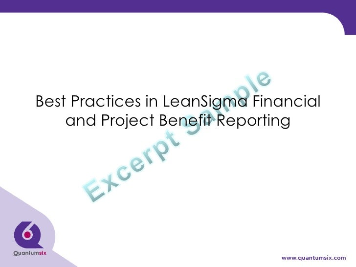 Best Practices in LeanSigma Financial and Project Benefit Reporting