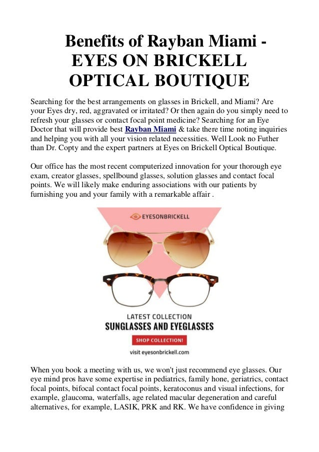 b08ad13aca Benefits of Rayban Miami - EYES ON BRICKELL OPTICAL BOUTIQUE Searching for  the best arrangements on ...