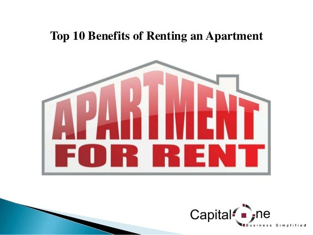 Top 10 Benefits of Renting an Apartment