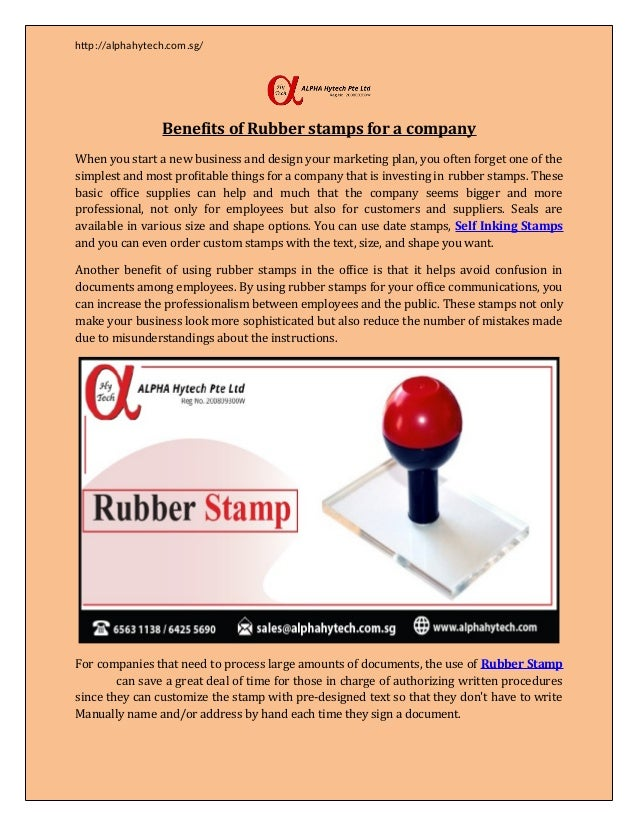 http://alphahytech.com.sg/ Benefits of Rubber stamps for a company When you start a new business and design your marketing...