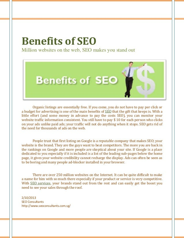 Benefits of SEOMillion websites on the web, SEO makes you stand out        Organic listings are essentially free. If you c...