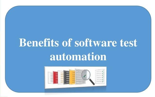 Benefits of software test  automation  SSooftwftawre taesrt eau ttoemastiton aanud titos fmuncatiotnison  and its function...