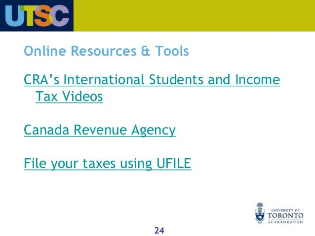 Benefits of tax filing 24 cras international students and income tax videos canada revenue agency file your ccuart Images