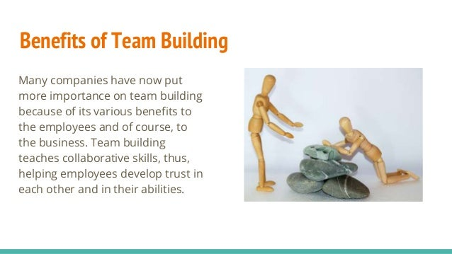 The benefits of team building at
