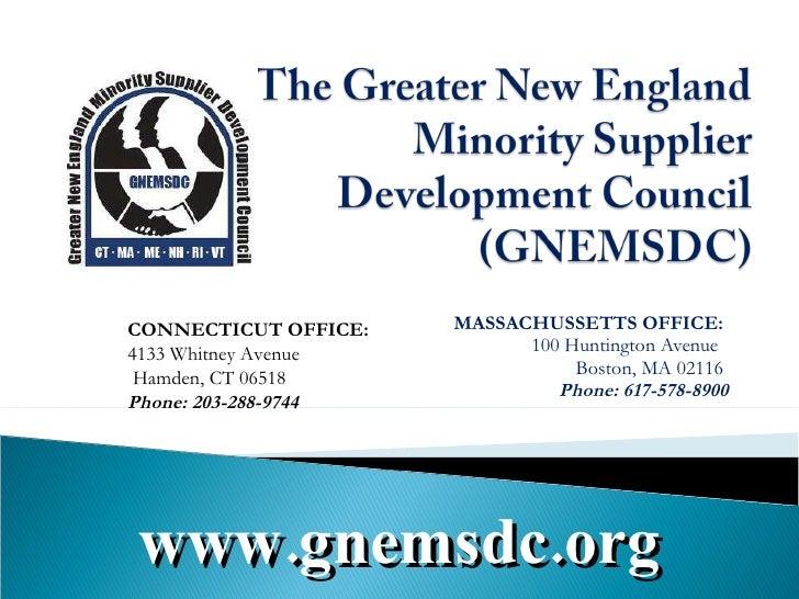 MASSACHUSSETTS OFFICE: 100 Huntington Avenue  Boston, MA 02116 Phone: 617-578-8900   CONNECTICUT OFFICE: 4133 Whitney A...