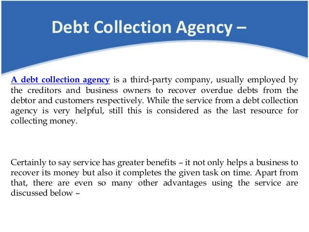Debt Collection Agency >> Benefits Of Using A Debt Collection Agency