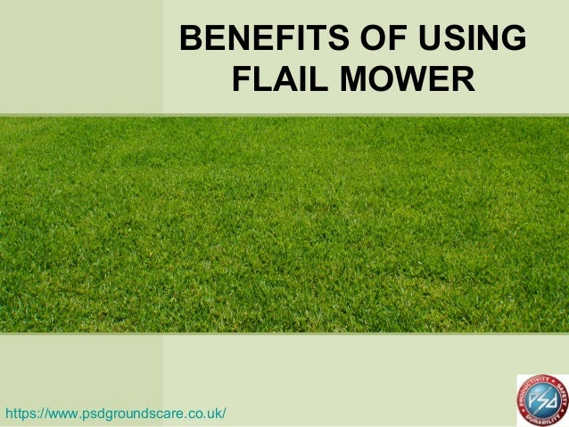 Benefits of using flail mower