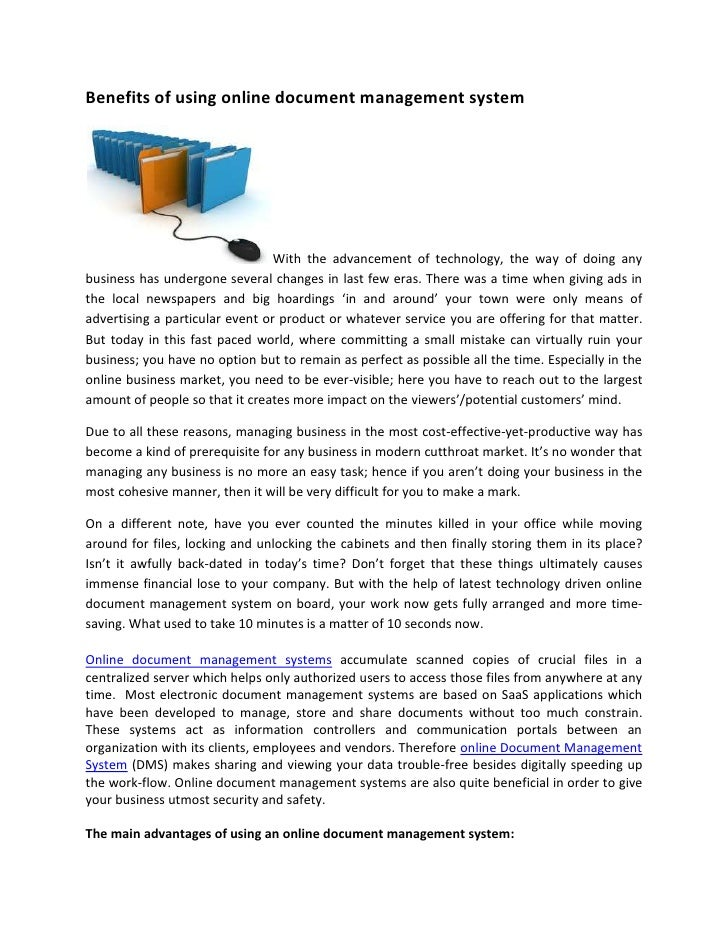 Benefits of using online document management system                                 With the advancement of technology, th...