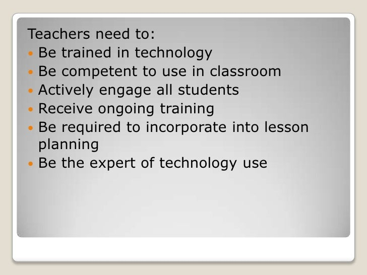 the benefits of the use of technology in the classroom
