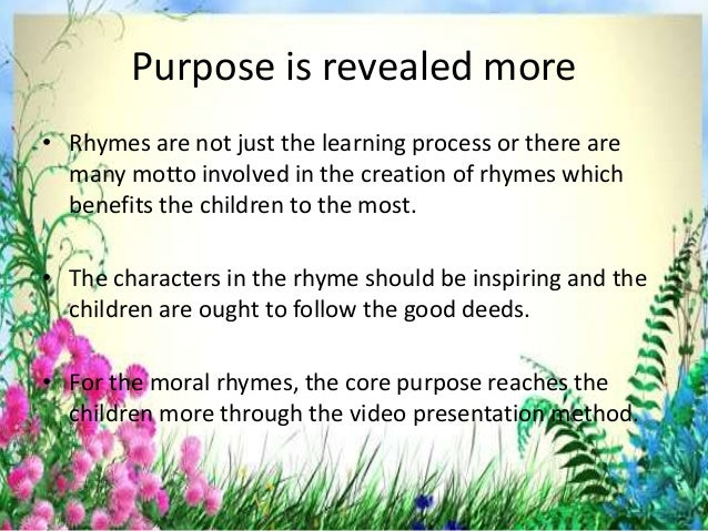 Creative characters are bought to live • Video creation for the rhymes is not the few minute process, there are rhymes whi...