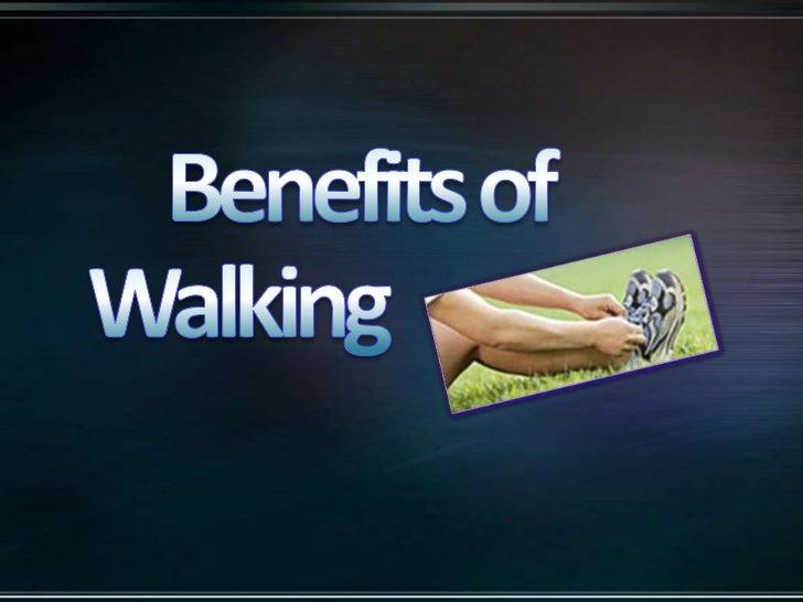 Benefits of Walking<br />