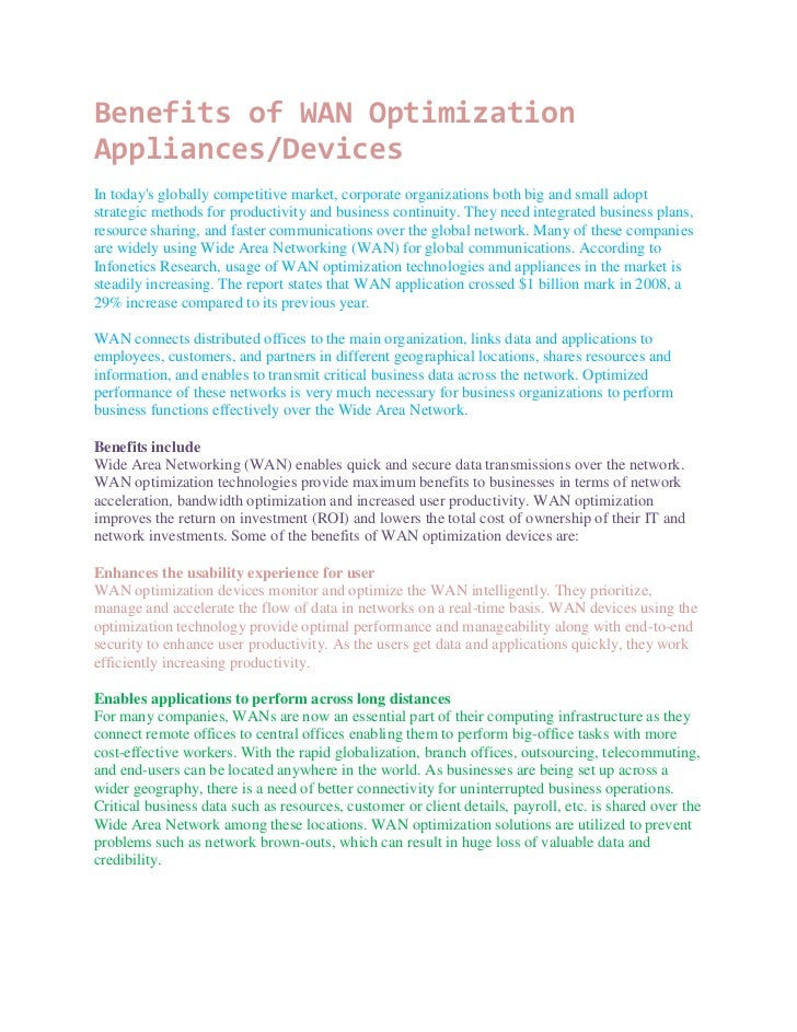 Benefits of WAN OptimizationAppliances/DevicesIn todays globally competitive market, corporate organizations both big and ...