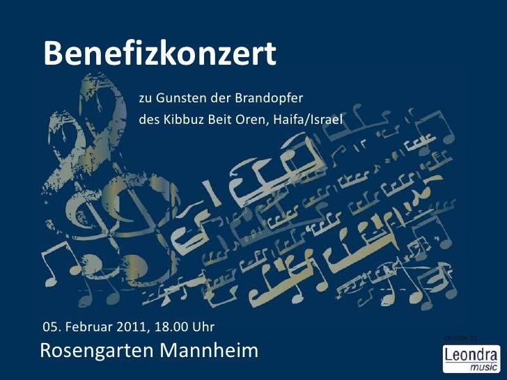 Benefizkonzert<br />zu Gunsten der Brandopfer<br />des Kibbuz Beit Oren, Haifa/Israel<br /> 05. Februar 2011, 18.00 UhrRos...