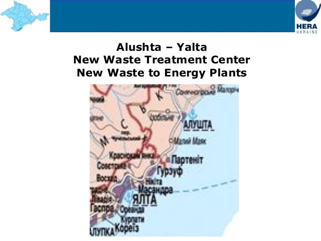 Alushta – Yalta New Waste Treatment Center New Waste to Energy Plants