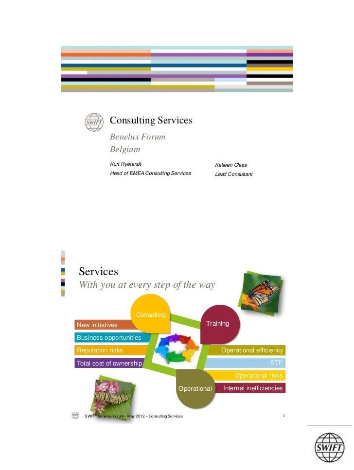 Consulting Services               Benelux Forum               Belgium               Kurt Ryelandt                         ...