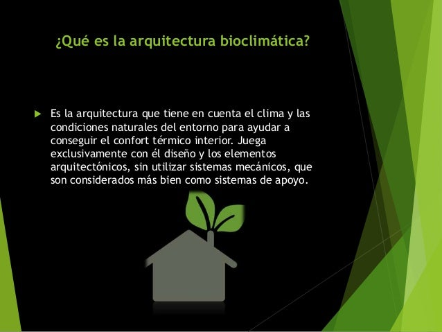 Arquitectura bioclim tica elementos que la caracterizan for En que universidades hay arquitectura