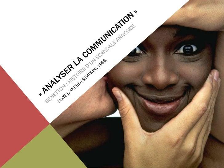 PLAN DE L'EXPOSÉIntroduction générale-   L'auteur-   L'œuvre-   Le groupe BenettonI Ŕ Les différentes phases des campagnes...