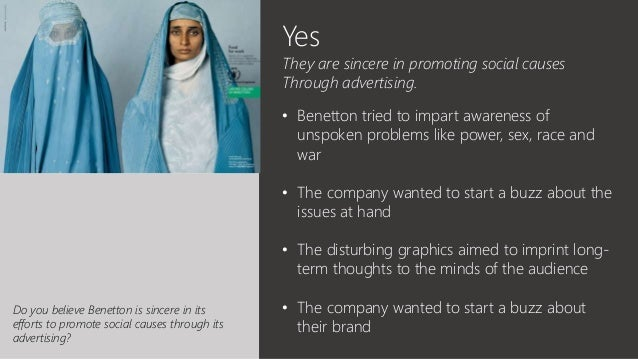 """do you believe benetton is sincere in its efforts to promote social causes through its advertising Direct marketing, public relations, publicity and corporate advertising 9 the  print  sales promotion, marketing research, physical distribution, pricing and  product  we can safely say that sales is the """"cutting edge"""" of any business  operations  time and effort required for qualifying a prospect by the sales  person alone."""