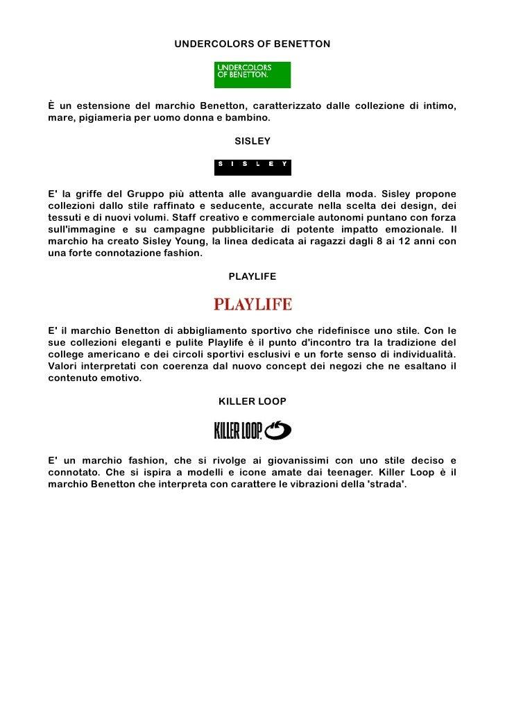UNDERCOLORS OF BENETTONÈ un estensione del marchio Benetton, caratterizzato dalle collezione di intimo,mare, pigiameria pe...