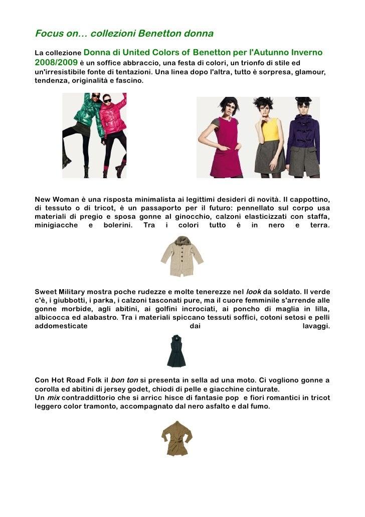 Focus on… collezioni Benetton donnaLa collezione Donna di United Colors of Benetton per lAutunno Inverno2008/2009 è un sof...