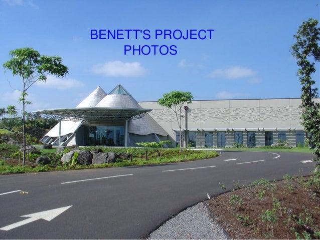 BENETT'S PROJECT PHOTOS
