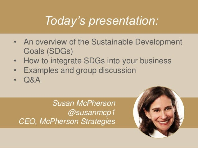 Aligning with the UN Sustainable Development Goals #SDGs Slide 2