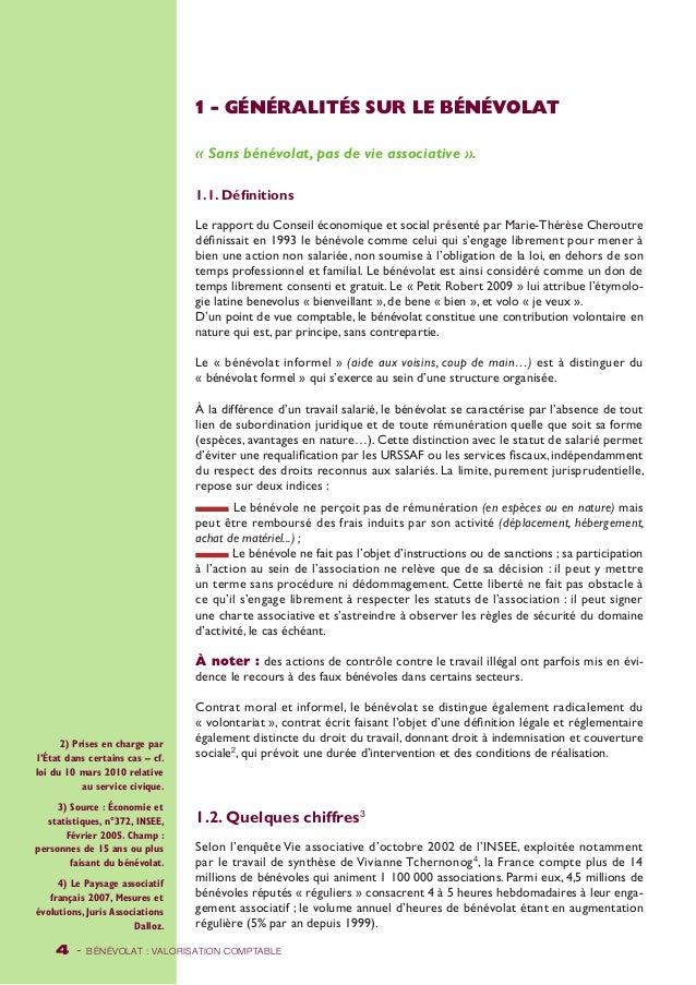 2) Prises en charge par  l'État dans certains cas – cf.  loi du 10 mars 2010 relative  au service civique.  3) Source : Éc...