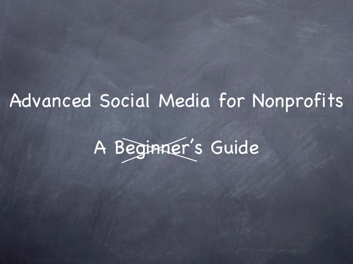 Advanced Social Media for Nonprofits A Beginner's Guide