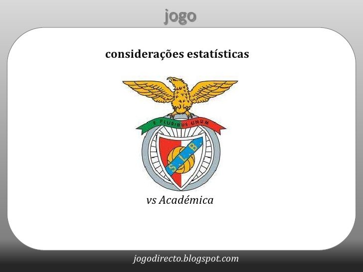 jogo<br />considerações estatísticas<br />vs Académica<br />