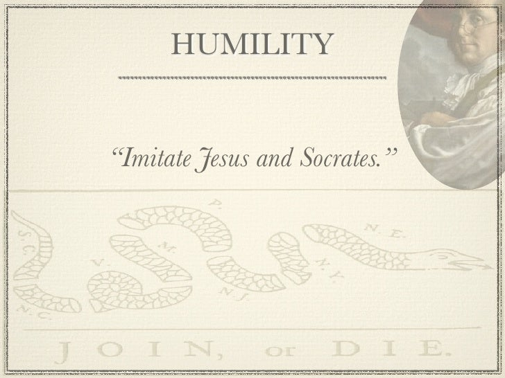 benjamin franklin 13 virtues essay In 1726, at the age of 20, benjamin franklin devised a list of 13 virtues to live by for as long as possible, in an attempt to live without committing any fault at.