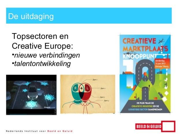 Leren met Beeld en Geluid: clubhuis Rol: Nationaal clubhuis Doelgroepen: Netwerk, Alg. Publiek (ook bibliotheken, musea, s...