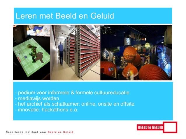 Leren met Beeld en Geluid  http://www.weekvandemediawijsheid.nl/