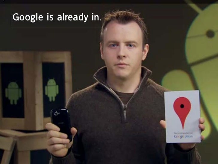 Google is already in.