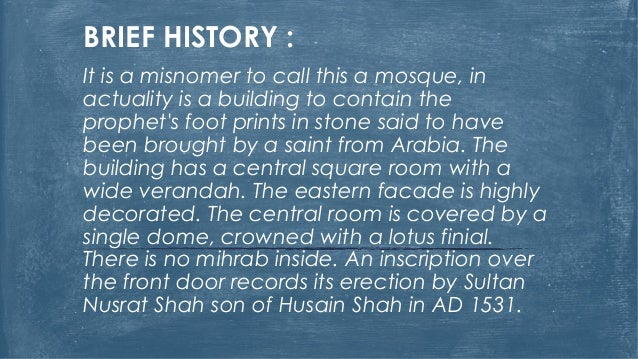 BRIEF HISTORY : It is a misnomer to call this a mosque, in actuality is a building to contain the prophet's foot prints in...