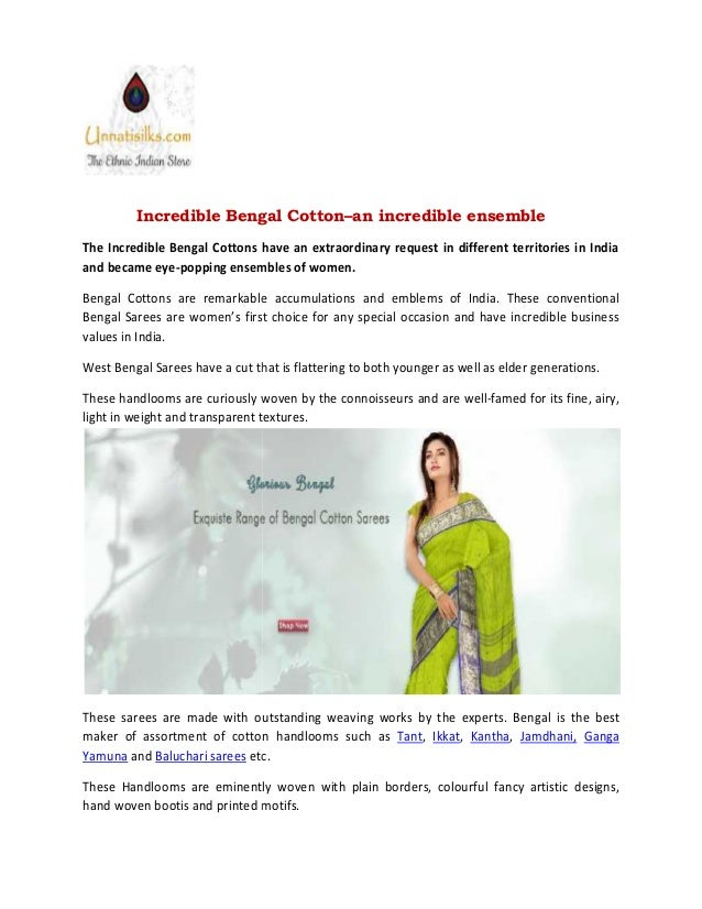 Incredible Bengal Cotton–an incredible ensemble The Incredible Bengal Cottons have an extraordinary request in different t...