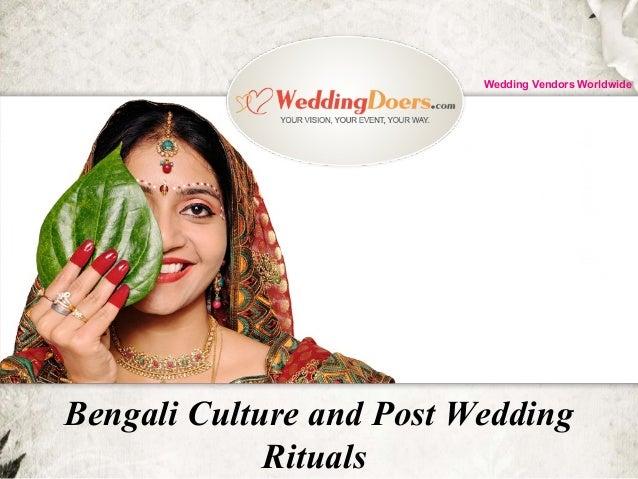 Bengali Culture and Post Wedding Rituals Wedding Vendors Worldwide