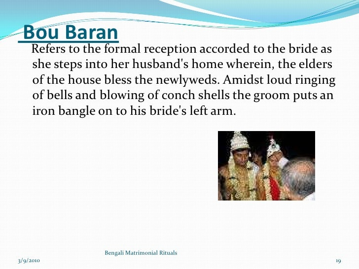 Bengali Matrimonial Rituals, Cultures, traditions followed