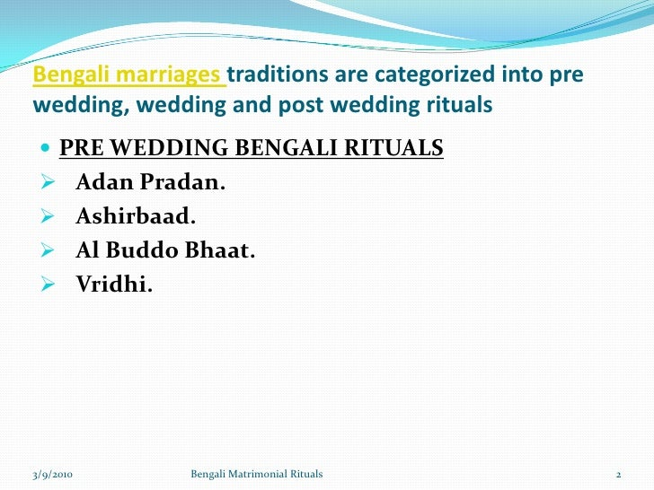 Bengali Matrimonial Rituals Cultures Traditions Followed In