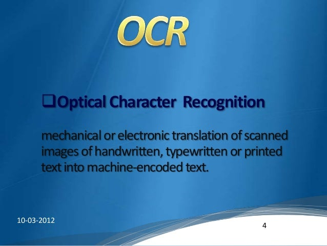 srs on optical character recognization system Project report of ocr recognition  our software system optical character recognition on a grid infrastructure can be divided into five modules based on its.