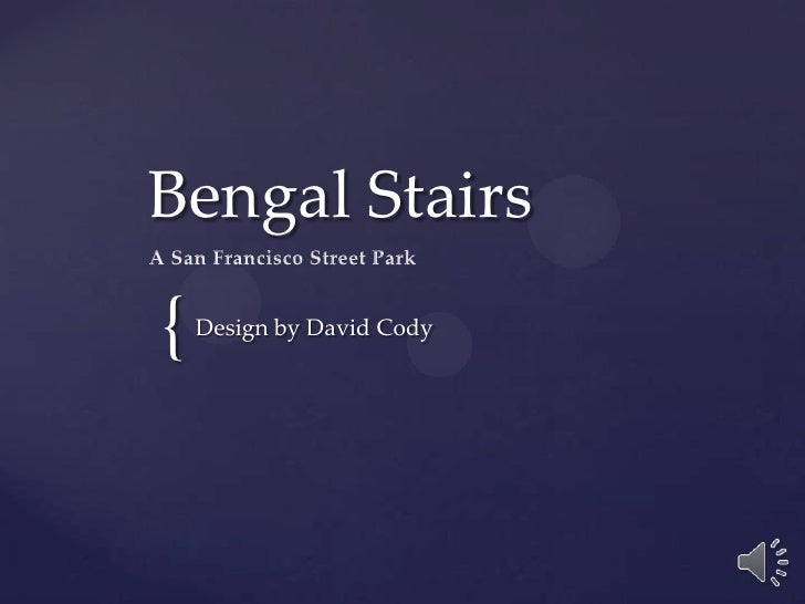 Bengal Stairs<br />Design by David Cody<br />A San Francisco Street Park<br />