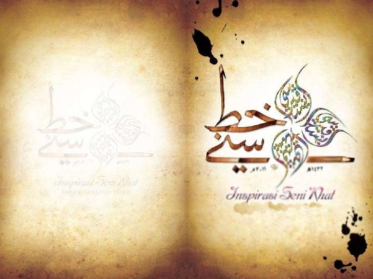Jenis-jenis Seni                      Khat• Khat Nasakh• Khat Thuluth• Khat Diwani• Khat Kufi• Khat Farsi• Khat Riq'ah    ...