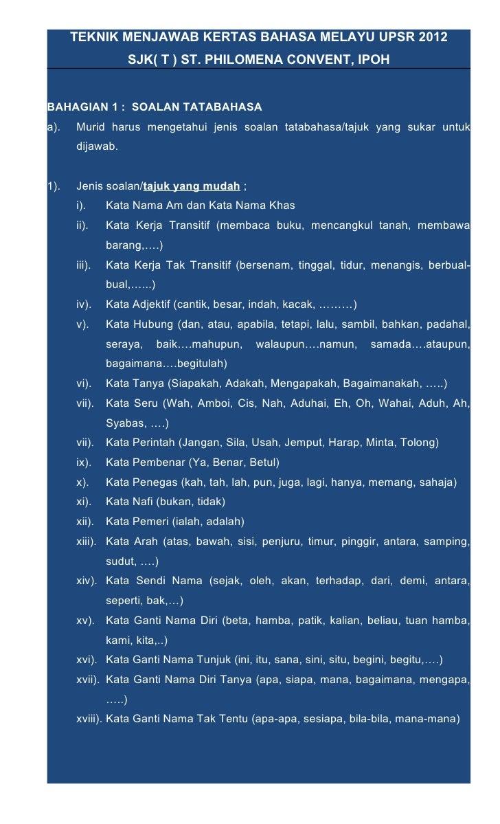 TEKNIK MENJAWAB KERTAS BAHASA MELAYU UPSR 2012                     SJK( T ) ST. PHILOMENA CONVENT, IPOHBAHAGIAN 1 : SOALAN...