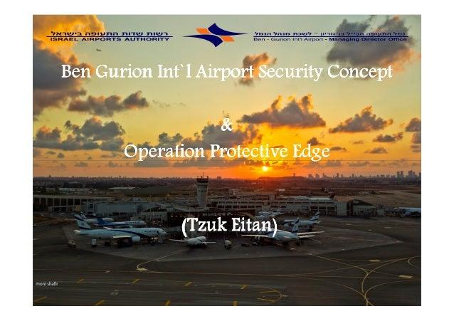 BenBenBenBen GurionGurionGurionGurion Int`l Airport Security ConceptInt`l Airport Security ConceptInt`l Airport Security C...
