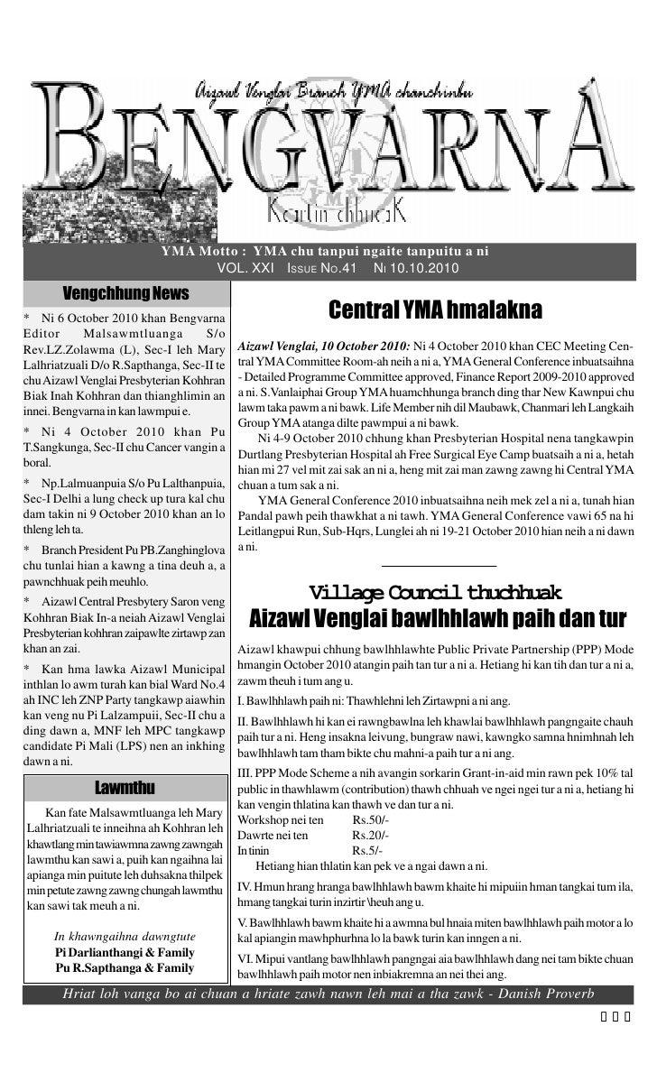 YMA Motto : YMA chu tanpui ngaite tanpuitu a ni                                   VOL. XXI ISSUE NO.41 NI 10.10.2010      ...